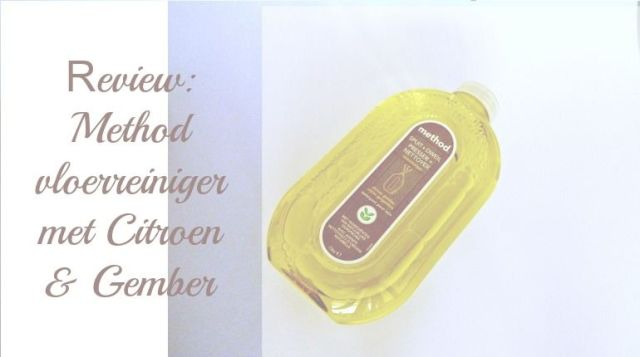 Review- Method Vloerreiniger met Citroen & Gember 9 method vloerreiniger Review- Method Vloerreiniger met Citroen & Gember