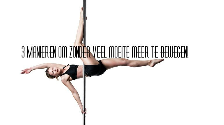 3 Manieren om zonder veel moeite meer te bewegen! 11 bewegen 3 Manieren om zonder veel moeite meer te bewegen! sport