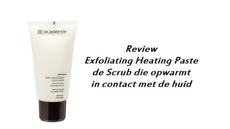 Exfoliating Heating Paste, de Scrub die opwarmt in contact met de huid- Review 1 heating paste Exfoliating Heating Paste, de Scrub die opwarmt in contact met de huid- Review