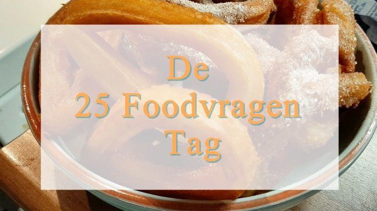 De 25 Foodvragen Tag 15 food De 25 Foodvragen Tag tag