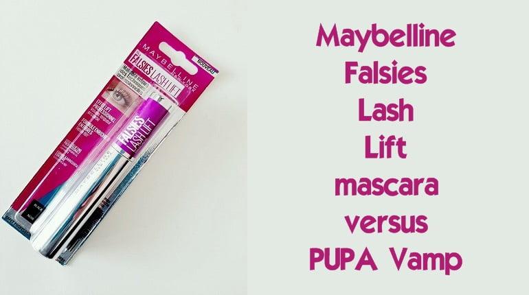 Review! Maybelline Falsies Lash Lift mascara versus PUPA Vamp 9 maybelline falsies lash lift mascara Review! Maybelline Falsies Lash Lift mascara versus PUPA Vamp